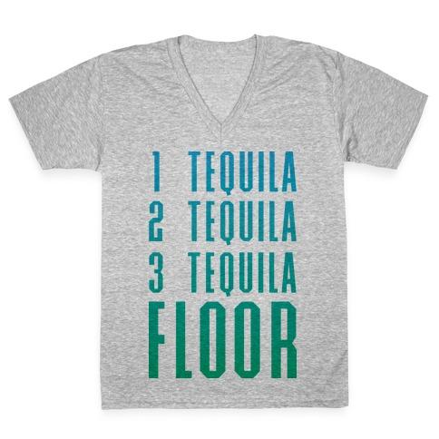 1 Tequila 2 Tequila 3 Tequila FLOOR V-Neck Tee Shirt
