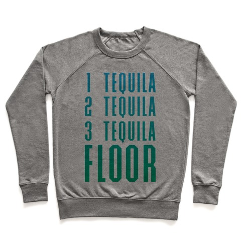 1 Tequila 2 Tequila 3 Tequila FLOOR Pullover