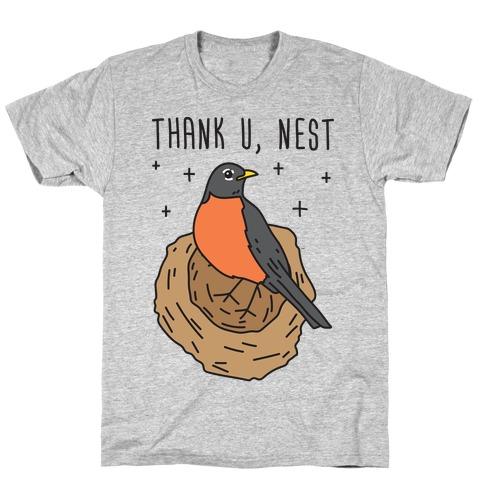 Thank U, Nest - Bird T-Shirt