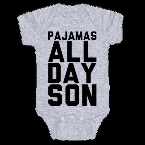 Pajamas All Day Son Baby Onesy