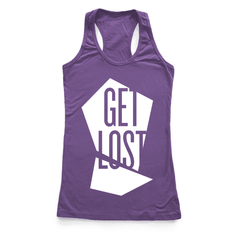 Get Lost Racerback Tank Top