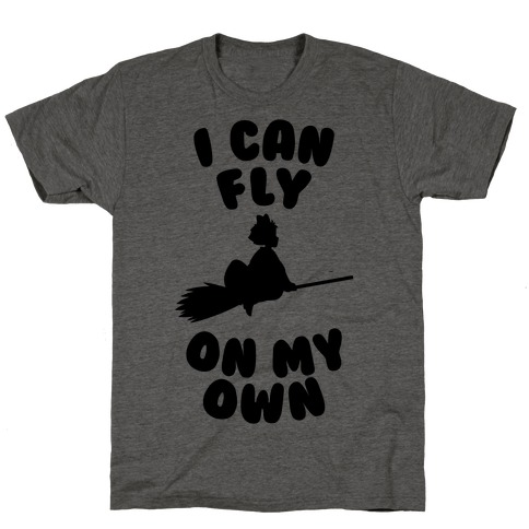 I Can Fly On My Own T-Shirt