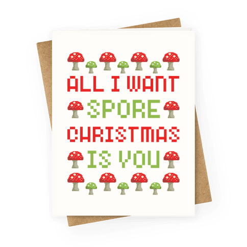All I Want Spore Christmas Is You Greeting Card