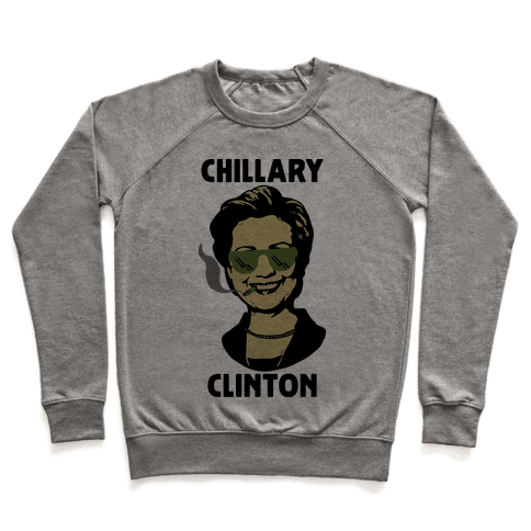 Chillary Clinton Pullover