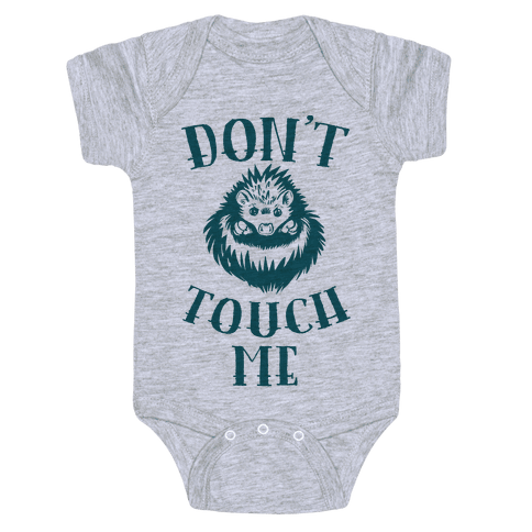 Don't Touch Me! (Hedgehog) Baby Onesy
