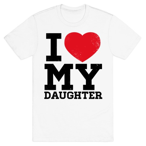 I Heart My Daughter Mens T-Shirt