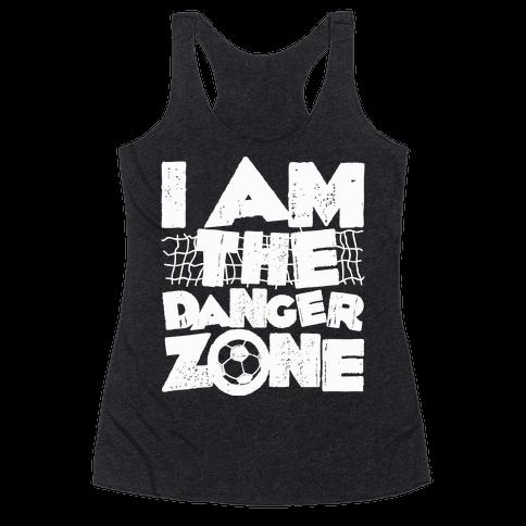 I AM The Danger Zone Racerback Tank Top