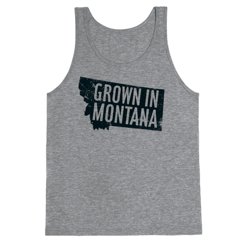 Grown in Montana Tank Top
