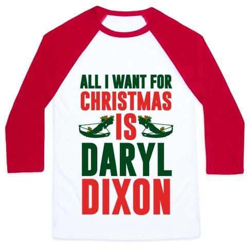 All I Want For Christmas Is Daryl Baseball Tee