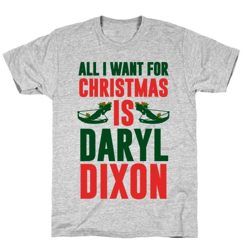 All I Want For Christmas Is Daryl T-Shirt
