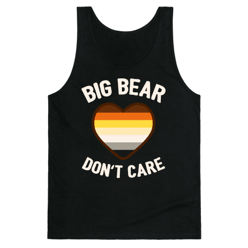 Big Bear, Don't Care Tank Top