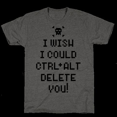 Crtl+Alt+Delete Mens T-Shirt