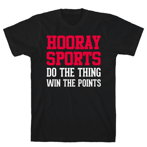 Hooray Sports Mens T-Shirt