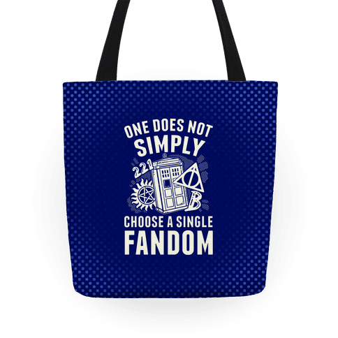 One Does Not Simply Choose A Single Fandom Tote