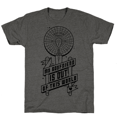 My Boyfriend Is Out Of This World Mens T-Shirt
