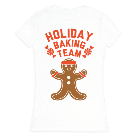 Holiday Baking Team Womens T-Shirt