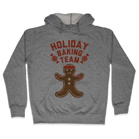 Holiday Baking Team Hooded Sweatshirt