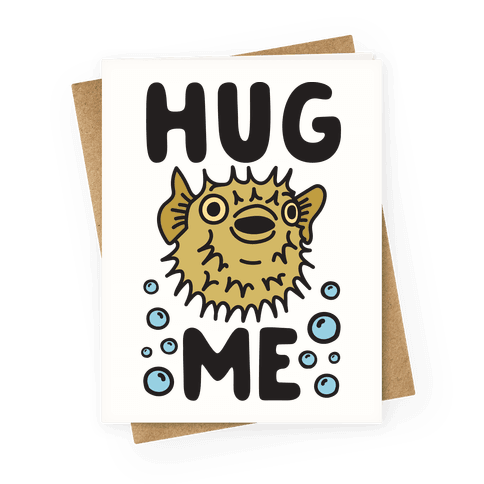 Hug Me Puffer Fish Greeting Card