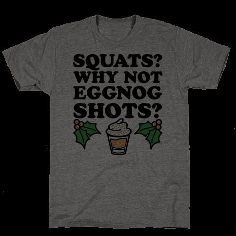 Squats? Why Not Eggnog Shots?