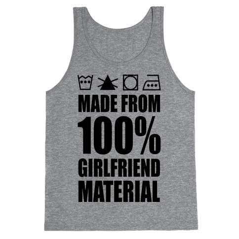 100% Girlfriend Material Tank Top