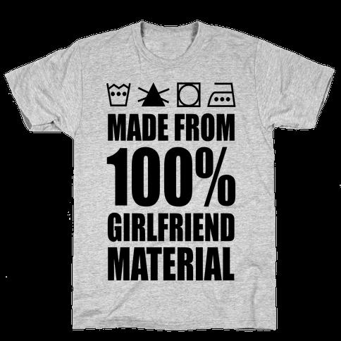 100 girlfriend material t shirt lookhuman for T shirt design materials