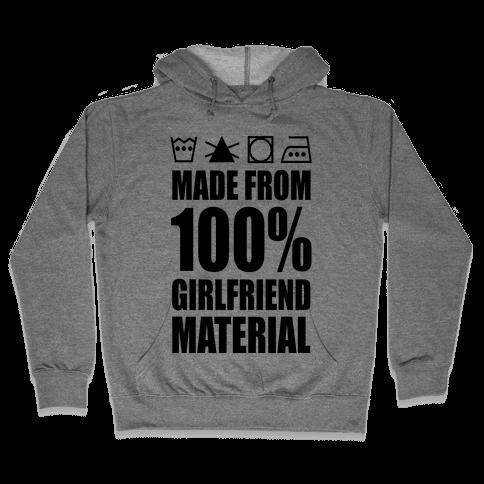 100% Girlfriend Material Hooded Sweatshirt