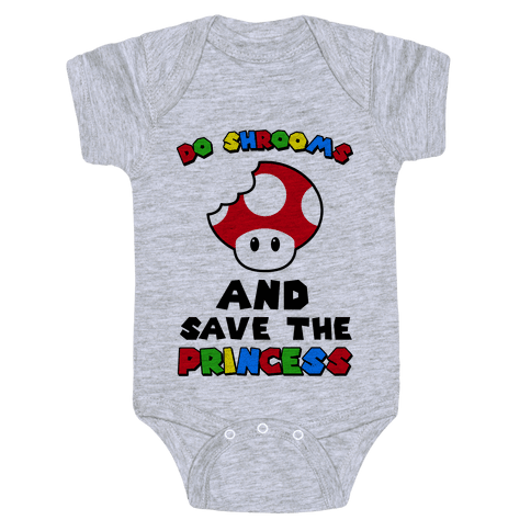 Do Shrooms and Save the Princess Baby Onesy