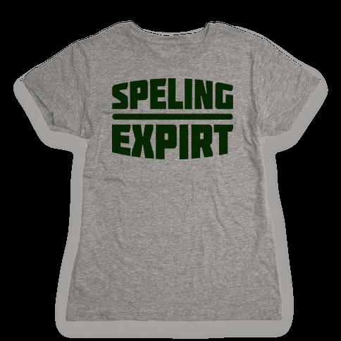 Spelling Expert  Womens T-Shirt