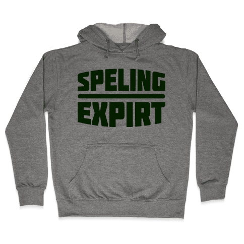 Spelling Expert  Hooded Sweatshirt