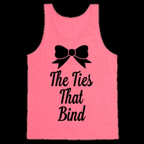 The Ties That Bind Tank Top