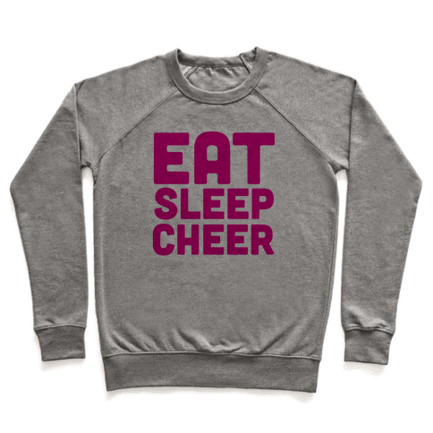 Eat Sleep Cheer Pullover