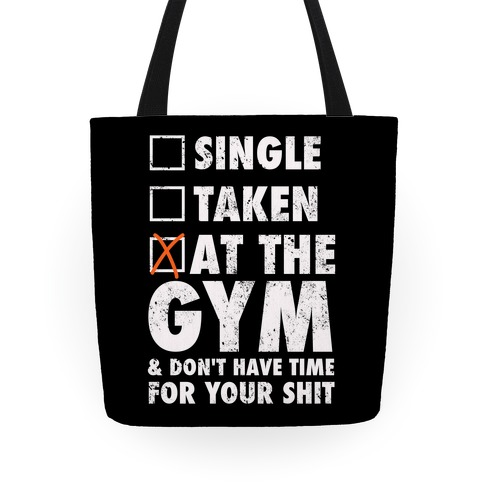 At The Gym & Don't Have Time For Your Shit Tote