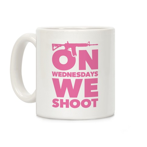 On Wednesdays We Shoot Coffee Mug