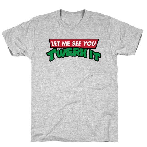 Turtle Twerk T-Shirt