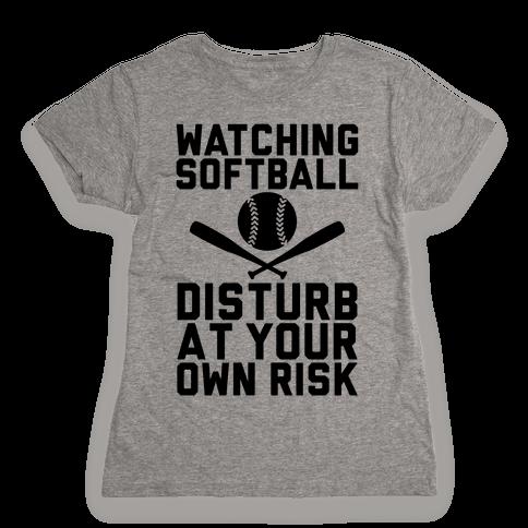 Watching Softball Womens T-Shirt