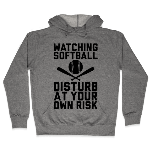 Watching Softball Hooded Sweatshirt