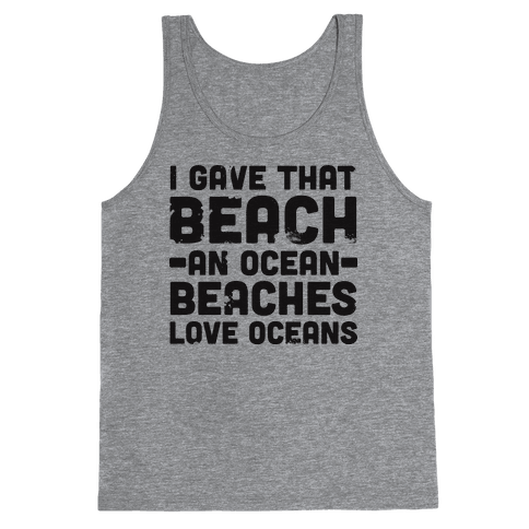 Beaches Love Oceans Tank Top