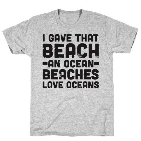 Beaches Love Oceans Mens T-Shirt