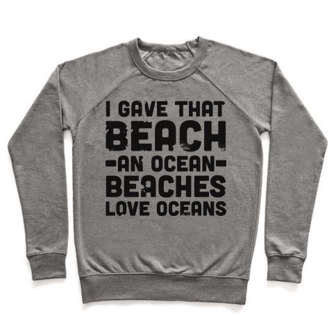 Beaches Love Oceans Pullover