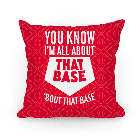 I'm All About That Base Pillow