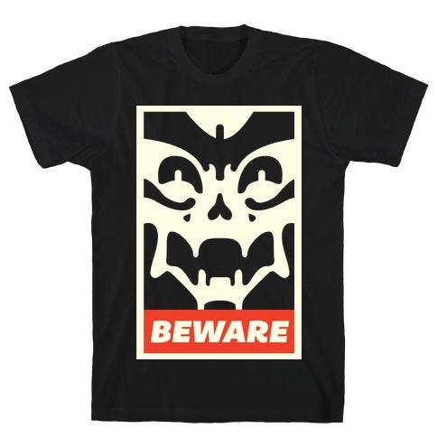 Beware Mens T-Shirt