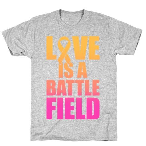 Love Is A Battlefield Mens T-Shirt