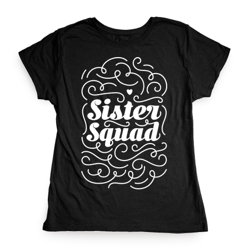 Gift Ideas For Sisters T Shirts Lookhuman