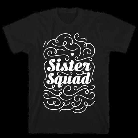 Sister Squad Mens T-Shirt