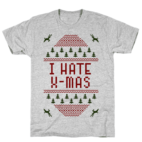 I Hate Xmas Mens T-Shirt