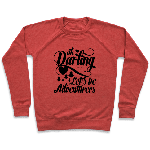 Oh Darling, Let's Be Adventurers Pullover