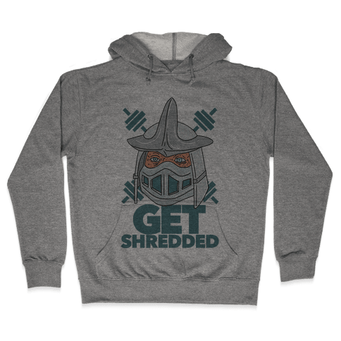 Get Shredded Hooded Sweatshirt