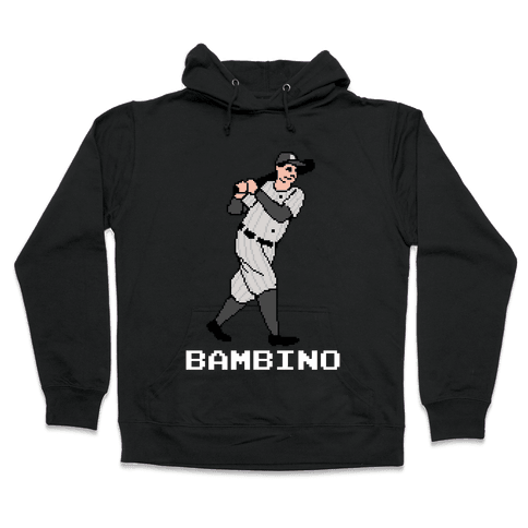 The Babe Hooded Sweatshirt