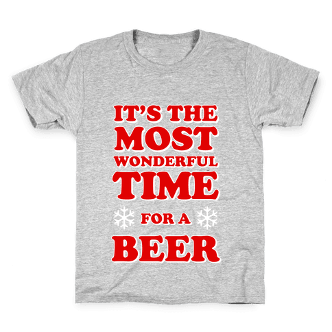 It's the Most Wonderful Time For a Beer Kids T-Shirt