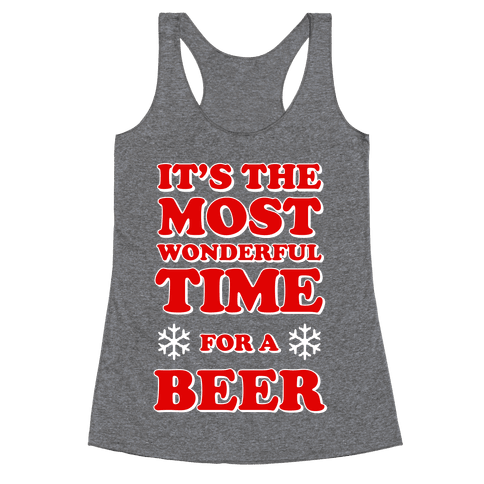 It's the Most Wonderful Time For a Beer Racerback Tank Top